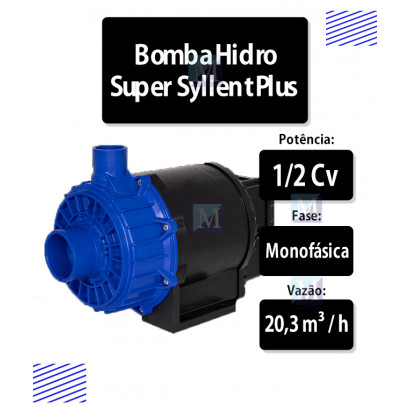 Bomba Hidromassagem Super Syllent Plus Alta Vazão 1/2CV - 220V