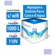 Ozônio para Caixas d'água 1.000 Litros Aquapura Essential sem wifi 110v Panozon (Aquapura)